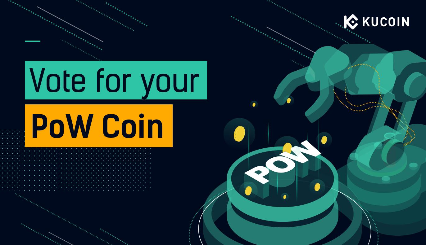 PoW项目的KuCoin代币上市投票活动:社区投票回合